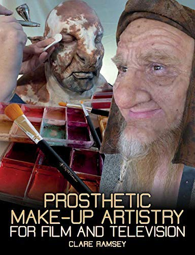 Prosthetic Make-Up Artistry for Film and Television (English ()