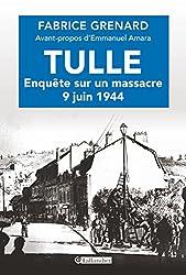 Tulle, enquête sur un massacre 9 juin 1944