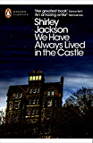 We Have Always Lived in the Castle (Penguin Modern Classics)