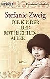 Die Kinder der Rothschildallee: Roman (Die Rothschildsaga, Band 2) - Stefanie Zweig