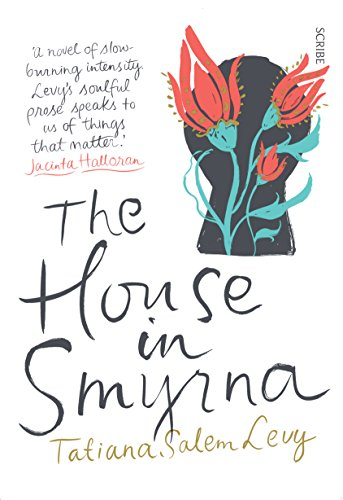 The House in Smyrna por Tatiana Salem Levy
