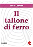 Image de Il Tallone di Ferro (The Iron Heel) (Radici)