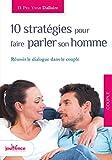 Image de 10 stratégies pour faire parler son homme