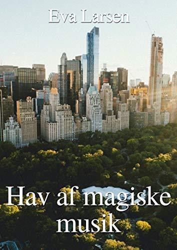 Hav af magiske musik (Danish Edition) por Eva  Larsen