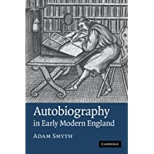 Autobiography in Early Modern England