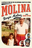 Best Simon & Schuster American Sports - Molina: The Story of the Father Who Raised Review