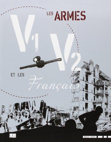 Armes V1 & V2 et les Français