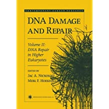 DNA Repair in Higher Eukaryotes: DNA Repair in Higher Eukaryotes v. 2 (Contemporary Cancer Research) (1998-08-12)