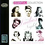 Its Ladies Night: The Essential Collection (Digitally Remastered)