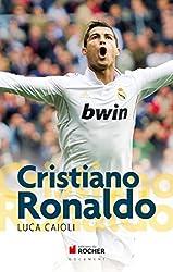 Cristiano Ronaldo: L'histoire d'une ambition sans limites