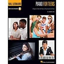 Hal Leonard Piano for Teens Method: A Beginner's Guide With Step-by-Step Instruction for Piano, Includes Downloadable Audio