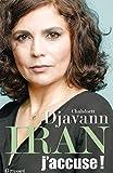 Iran - J'accuse !: essai
