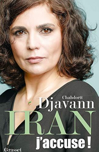 Iran: j'accuse !: essai