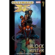 Ultimate X-Men Vol. 7: Blockbuster (English Edition)