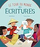 """Afficher """"Le tour du monde des écritures"""""""
