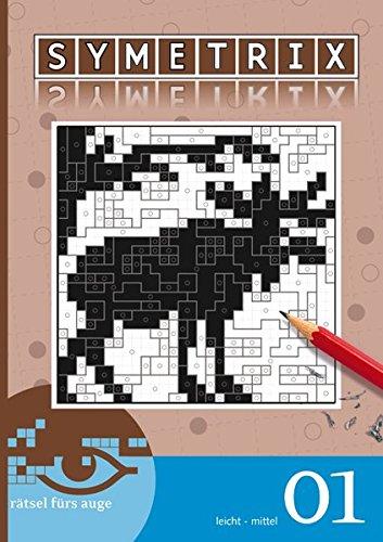 (Symetrix-Rätsel 01 (Taschen-Symetrix Taschenbuch / Rätsel fürs Auge))