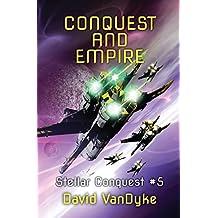 Conquest and Empire: Volume 5 (Stellar Conquest) by David VanDyke (2015-08-17)