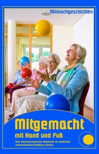 Mitgemacht mit Hand und Fuß (Seniorenbeschäftigung)