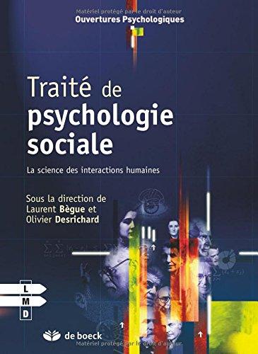 Trait de psychologie sociale : La science des interactions humaines