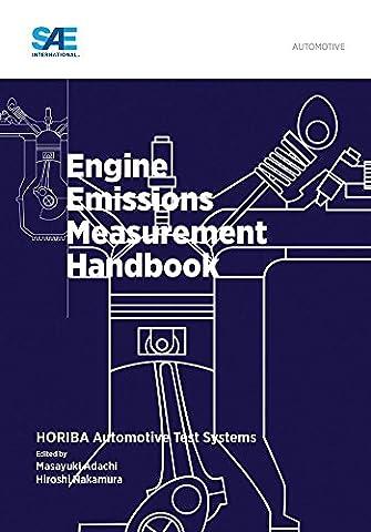 Engine Emissions Measurement Handbook by Masayuki Adachi (Editor), Hiroshi Nakamura (Editor) (30-Apr-2014) Hardcover