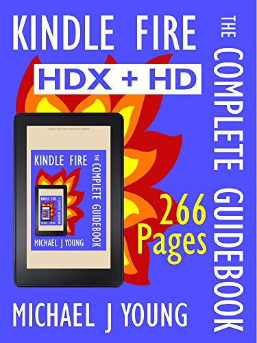 kindle-fire-the-complete-guidebook-for-the-kindle-fire-hdx-and-hd-second-edition-english-edition