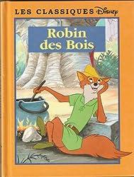 Robin des Bois (Les classiques Disney.)