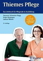 Thiemes Pflege: Das Lehrbuch für Pflegende in der Ausbildung