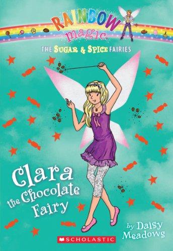 Clara the Chocolate Fairy (Rainbow Magic: The Sugar & Spice Fairies) por Daisy Meadows