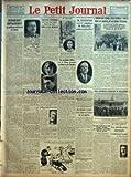 PETIT JOURNAL (LE) [No 23377] du 17/01/1927 - OU EN SOMMES-NOUS AVEC L'ALLEMAGNE ? - DESARMEMENT RAPPROCHEMENT ET POLITIQUE INTERIEURE DU REICH PAR MARCEL RAY - AUX VERITES DE LA PALISSE PAR MONSIEUR PALISSE - ENCORE UN DON JOSE DEVANT LES ASSISES DE LA SEINE - VICENTE LENEROS QUE TUA SON AMIE DANS UN TAXI SERA JUGE DEMAIN - M. BLUYSEN REELU SENATEUR DE L'INDE - L376.564 SANS-FILISTE EN ALLEMAGNE - LES SPORTS FEMININS DU DIMANCHE - LE PRIX D'OUVERTURE DE CROSS-COUNTRY FEMININ A ETE GAGNE HIER P