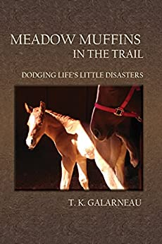 Descargar Libro Mas Oscuro Meadow Muffins in the Trail: Dodging Life's Little Disasters Formato PDF Kindle