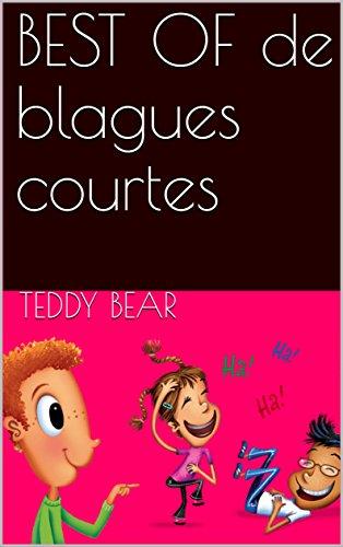 Le Meilleur des blagues courtes par  Teddy Bear