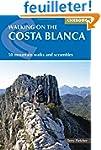 Cicerone Walking on the Costa Blanca:...