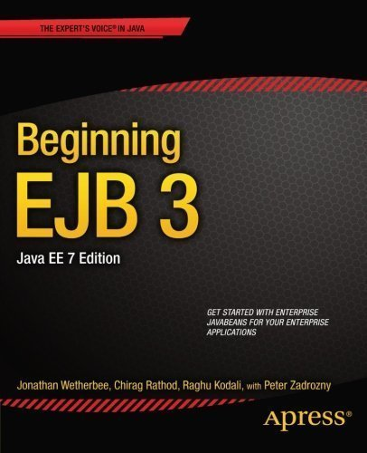 Beginning EJB 3, Java EE, 7th Edition by Wetherbee, Jonathan Published by Apress 2nd (second) edition (2013) Paperback