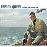 Songtexte von Freddy Quinn - Freddy auf hoher See