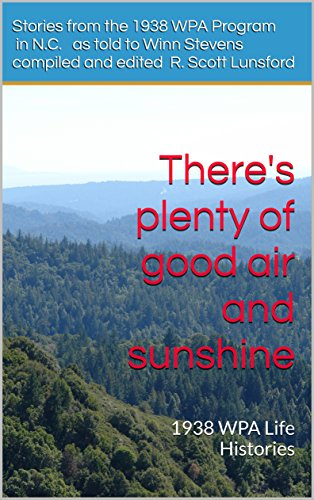 theres-plenty-of-good-air-and-sunshine-1938-wpa-life-histories-english-edition