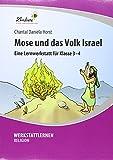 Mose und das Volk Israel (PR): Grundschule, Religion, Klasse 3-4
