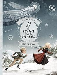 La reina de las nieves par Hans Christian Andersen