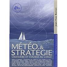 Météo et stratégie: Croisière et course au large