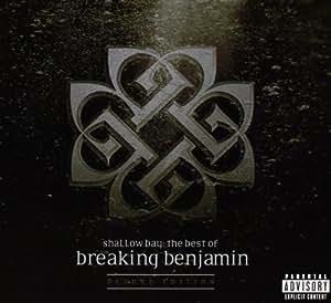 Shallow Bay: The Best Of Breaking Benjamin (Dlx)