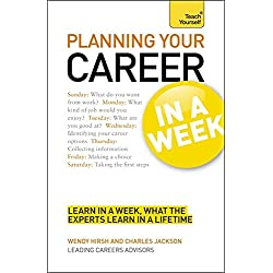 Planning Your Career In A Week: Start Your Career Planning In Seven Simple Steps (TYW)