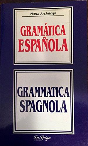 GRAMATICA ESPANOLA-GRAMMATICA SPAGNOLA