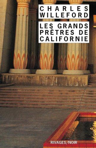 Les Grands Prêtres de Californie