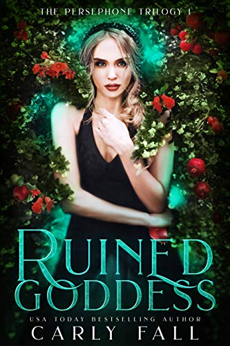 Ruined Goddess (The Persephone Trilogy Book 1) (English Edition)