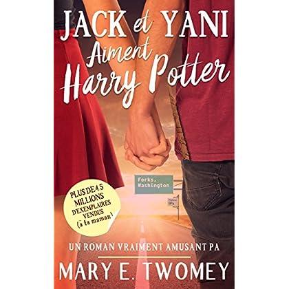Jack et Yani Aiment Harry Potter