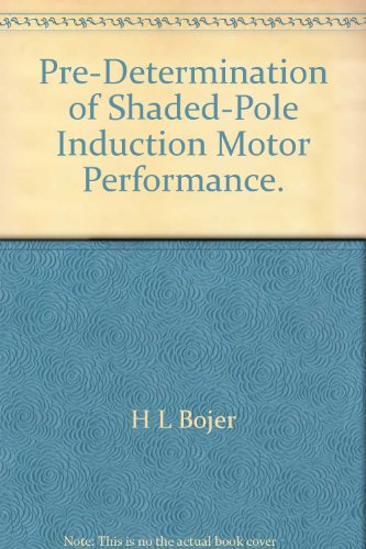 Pre-Determination of Shaded-Pole Induction Motor Performance -