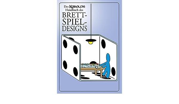 Des Kobolds Handbuch des Brettspieldesigns: Spieltheorie (Kobold ...