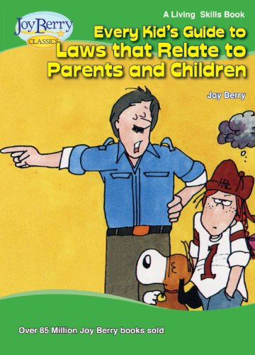 Every Kid's Guide to Laws that Relate to Parents and Children (Living Skills Book 18) (English Edition)