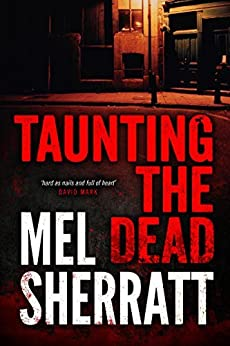 Taunting the Dead (A DS Allie Shenton Novel Book 1) by [Sherratt, Mel]