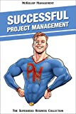 Successful Project Management (McKillop Management Book 1) (English Edition)