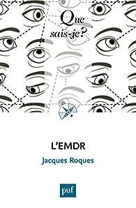L'EMDR par Jacques Roques